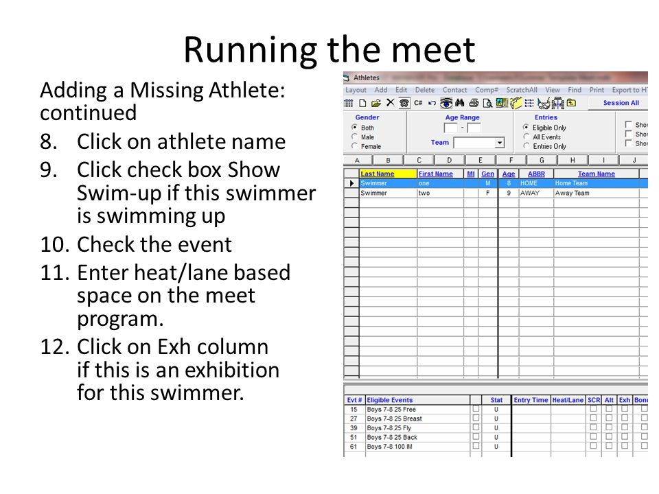 Running the meet Adding a Missing Athlete: continued