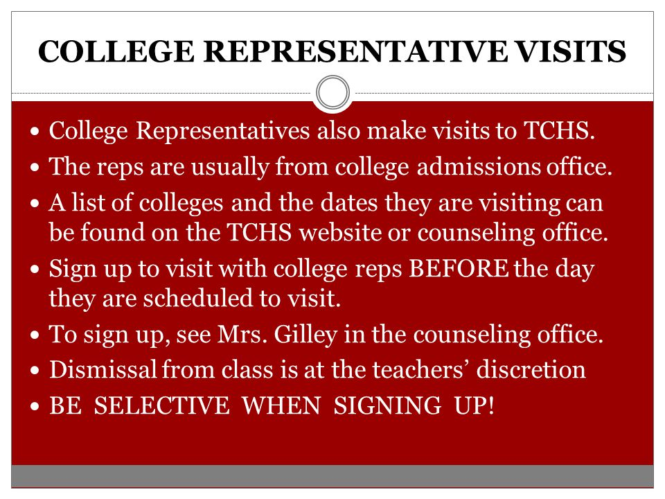 COLLEGE REPRESENTATIVE VISITS