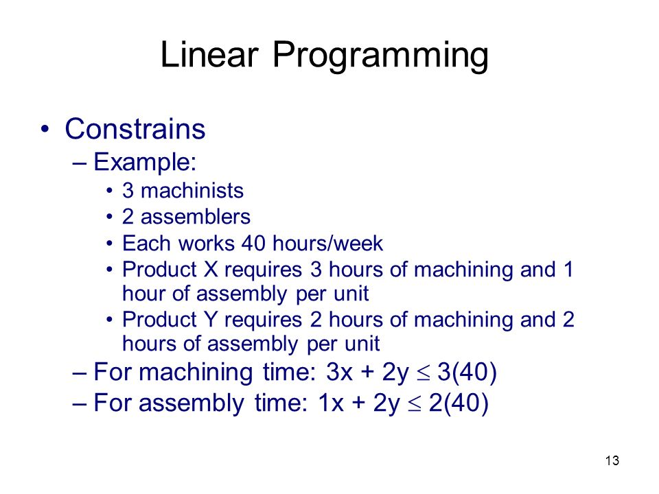 Linear Programming Constrains Example: