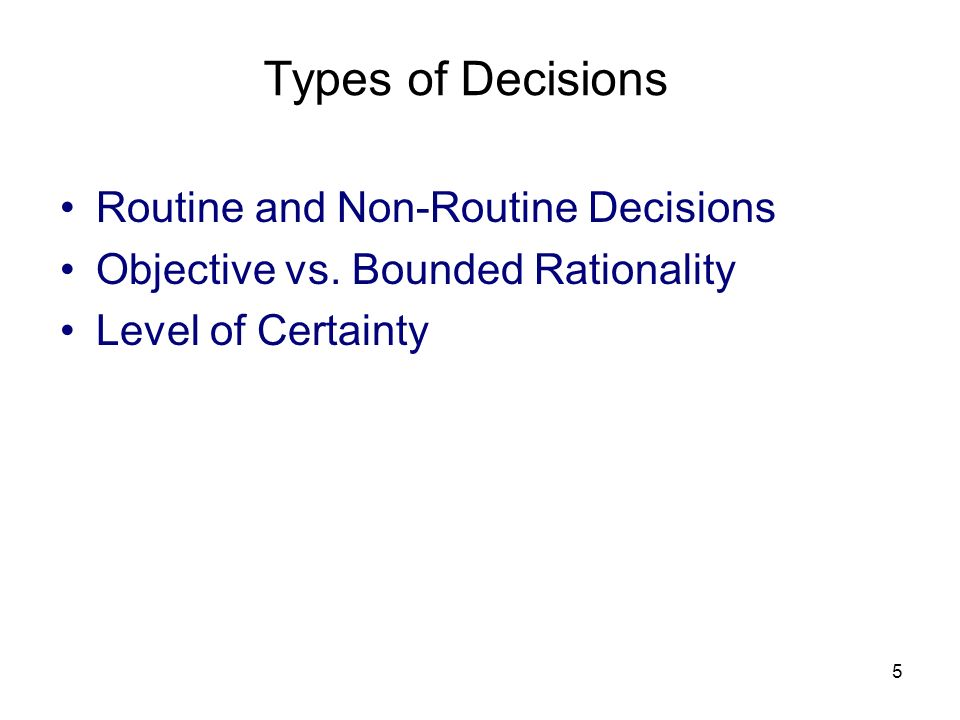 Types of Decisions Routine and Non-Routine Decisions