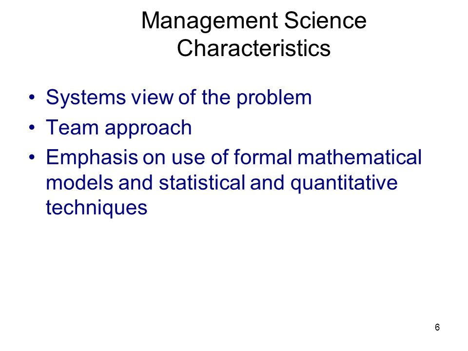 Management Science Characteristics