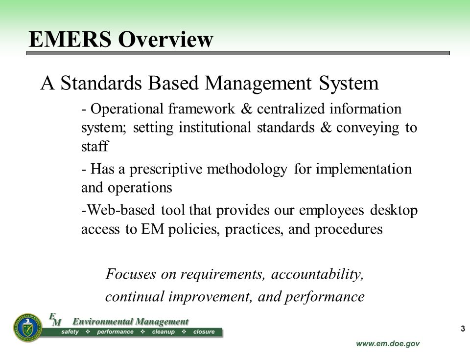 EMERS Overview A Standards Based Management System