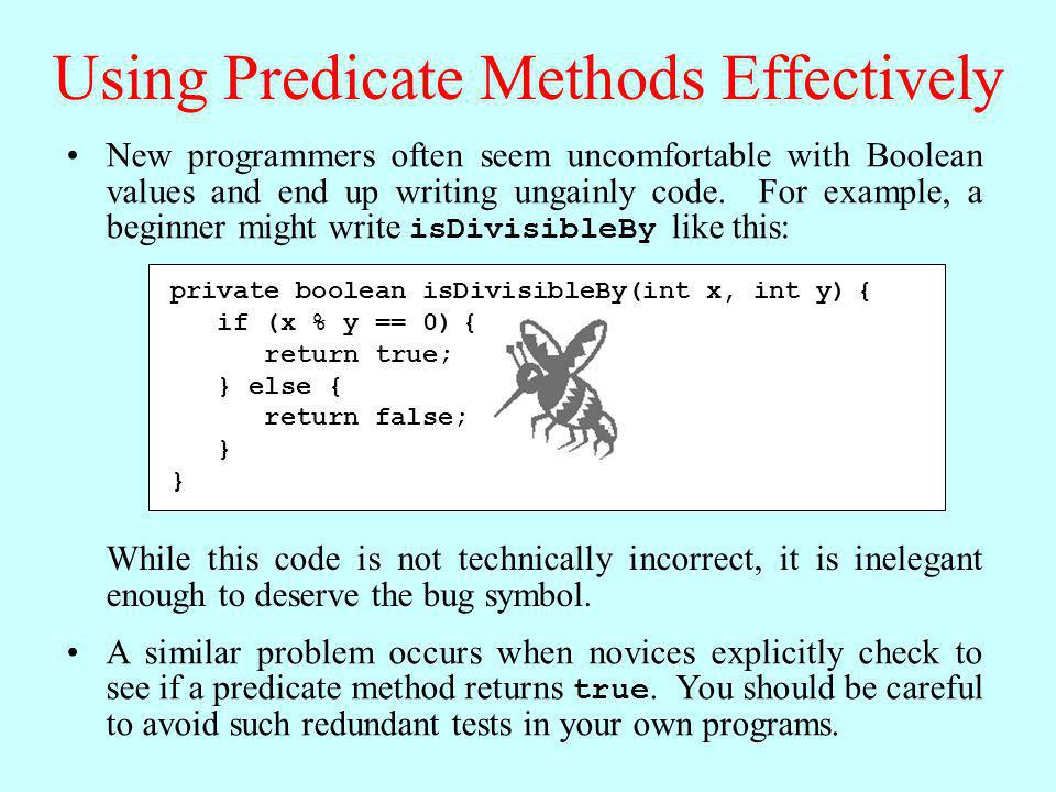 Using Predicate Methods Effectively