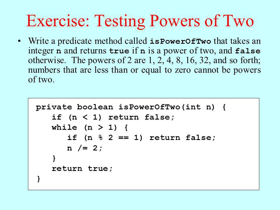 Exercise: Testing Powers of Two