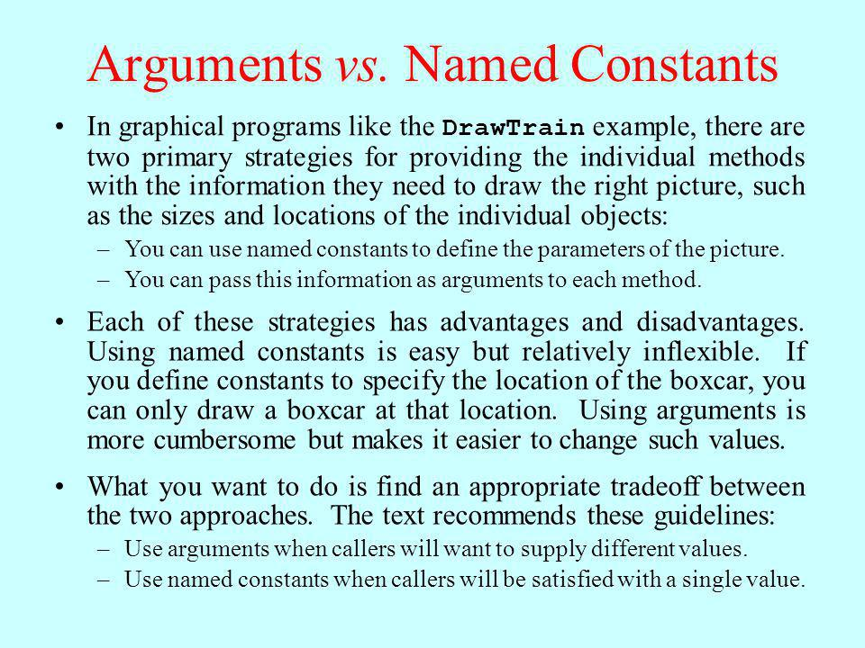 Arguments vs. Named Constants