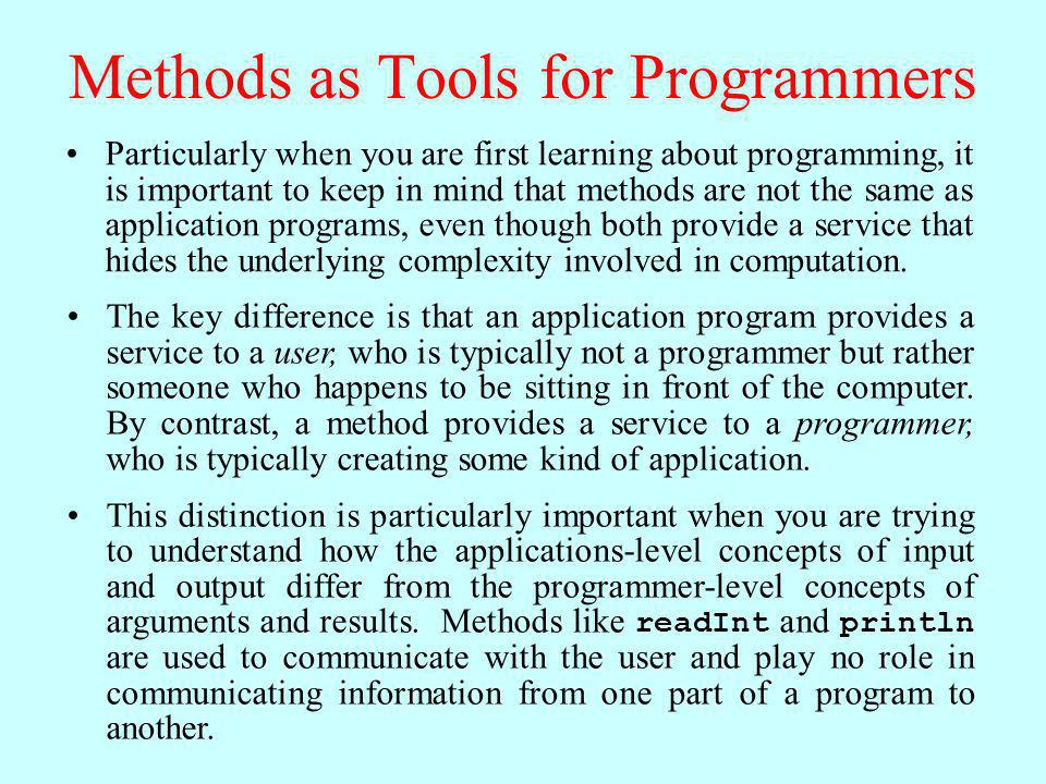 Methods as Tools for Programmers
