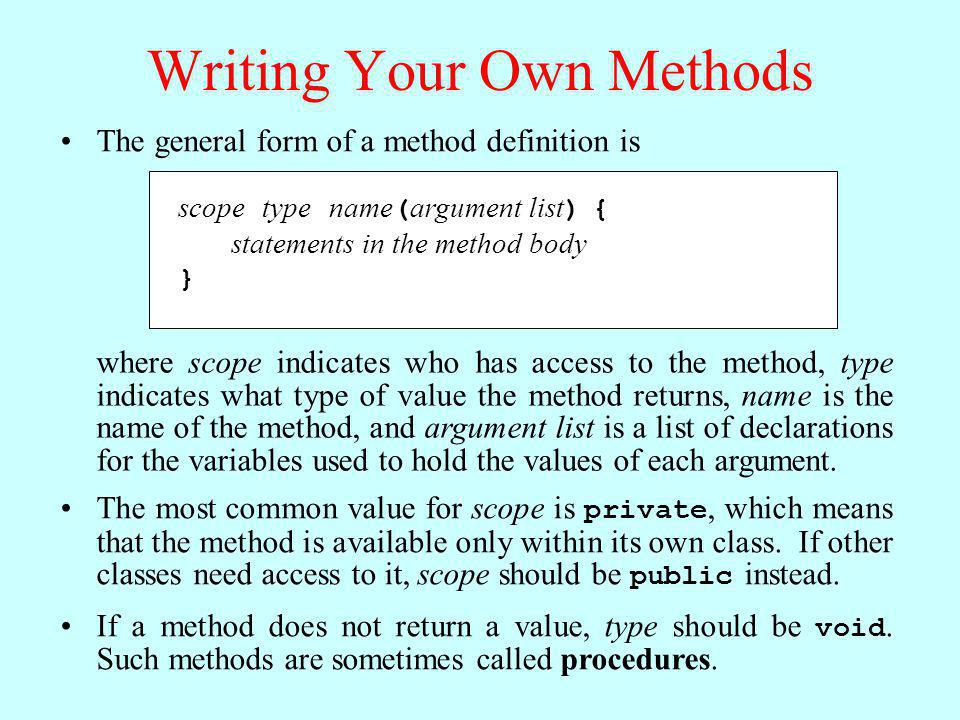 Writing Your Own Methods