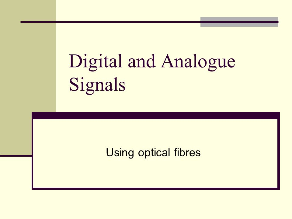 Digital and Analogue Signals