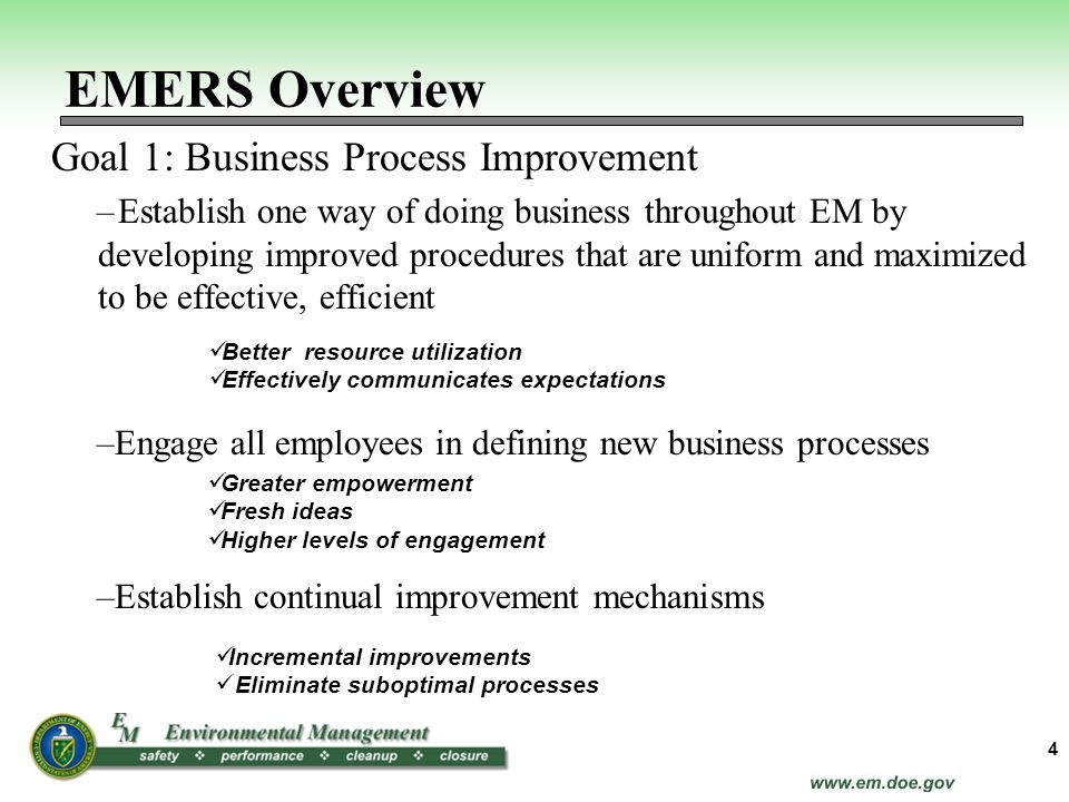 EMERS Overview Goal 1: Business Process Improvement