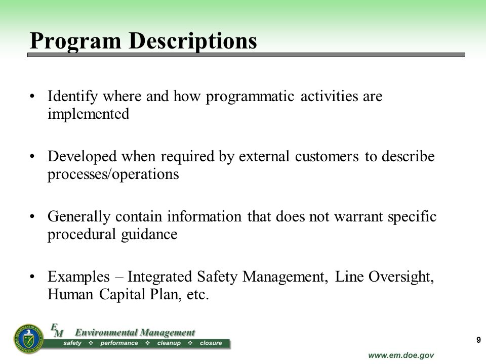 Program Descriptions Identify where and how programmatic activities are implemented.