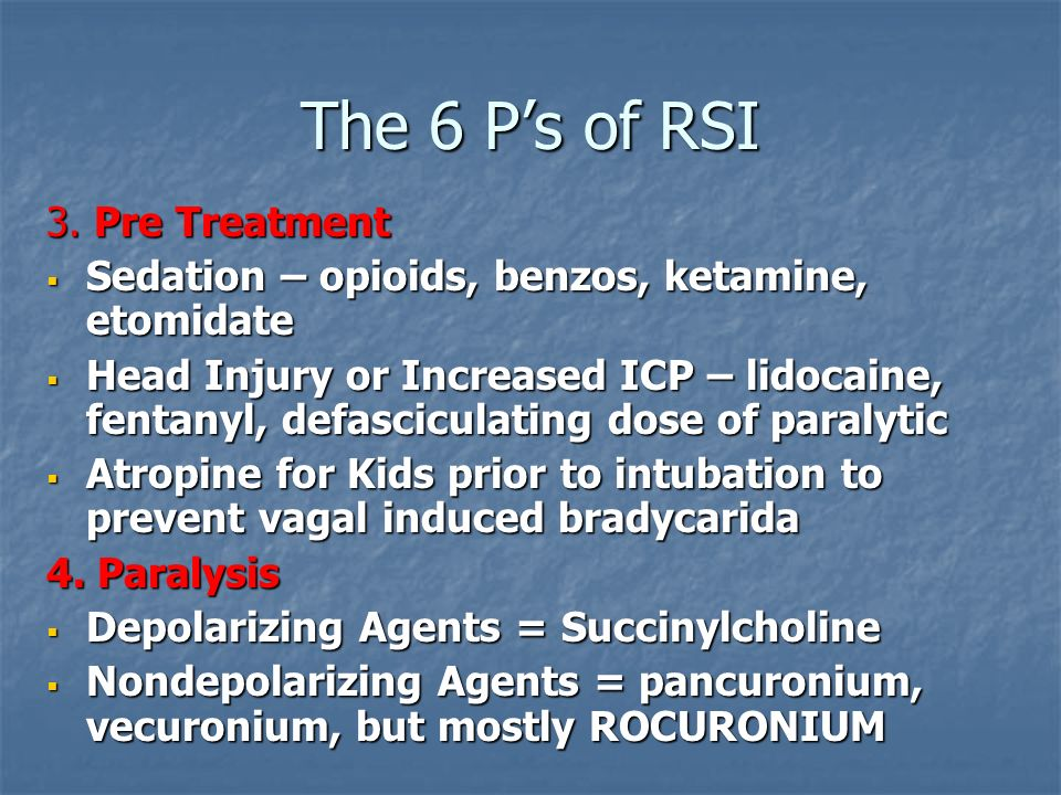 The 6 P's of RSI 3. Pre Treatment