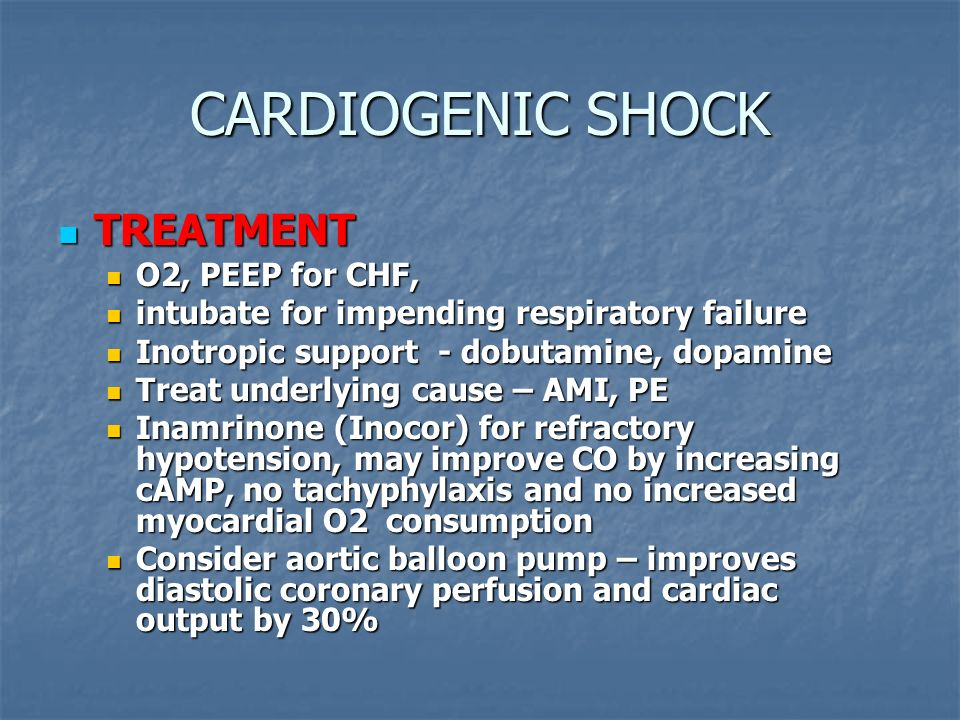 CARDIOGENIC SHOCK TREATMENT O2, PEEP for CHF,