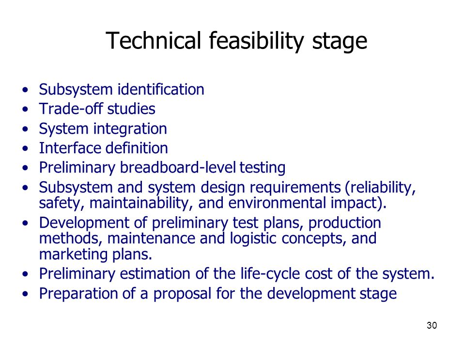 Technical feasibility stage
