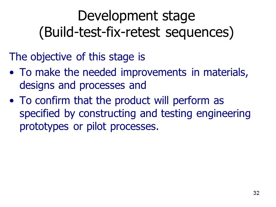 Development stage (Build-test-fix-retest sequences)