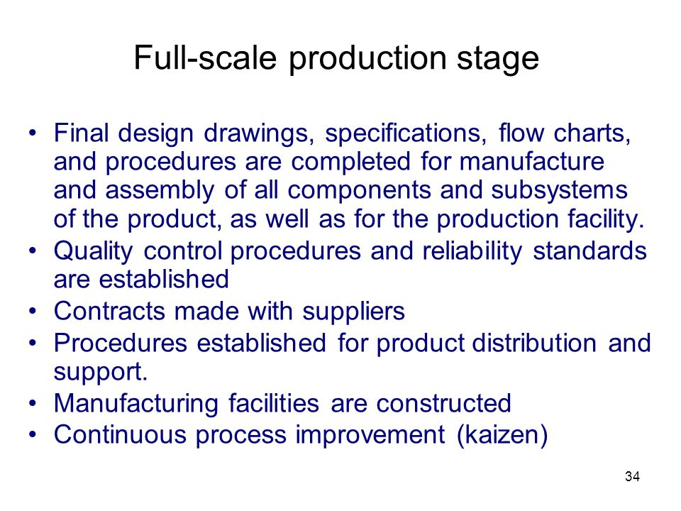 Full-scale production stage
