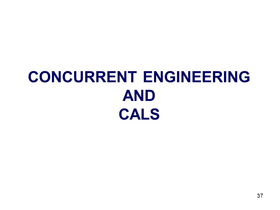 CONCURRENT ENGINEERING AND CALS