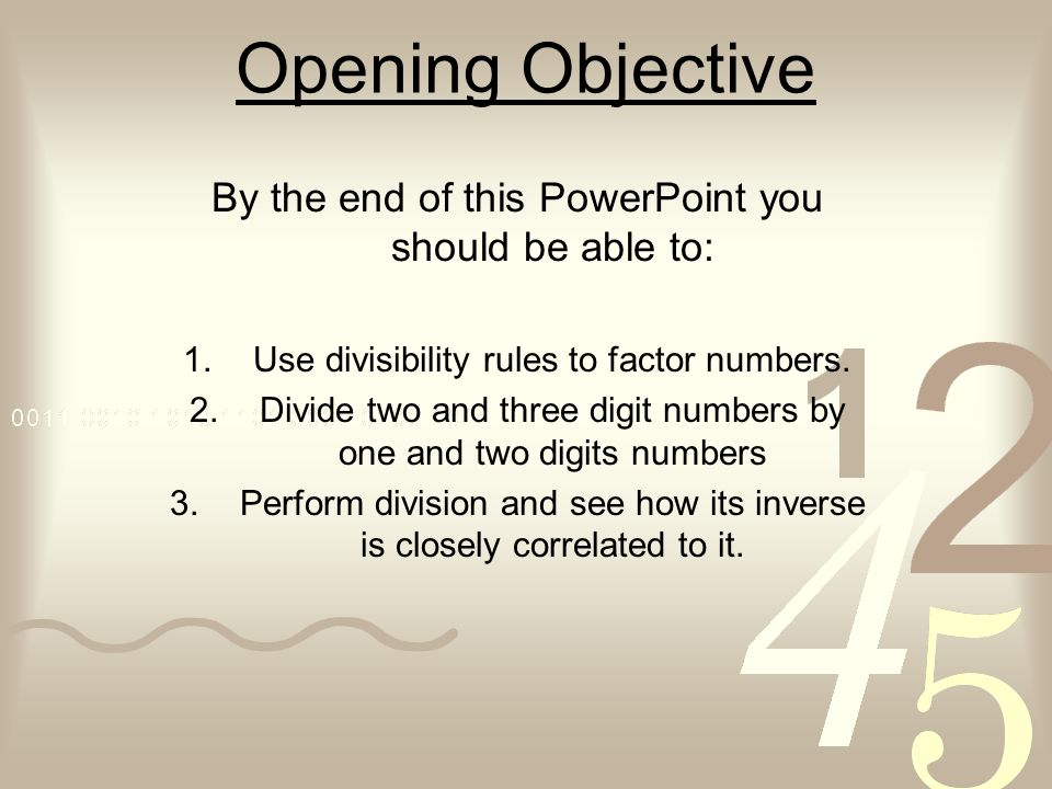 Opening Objective By the end of this PowerPoint you should be able to: