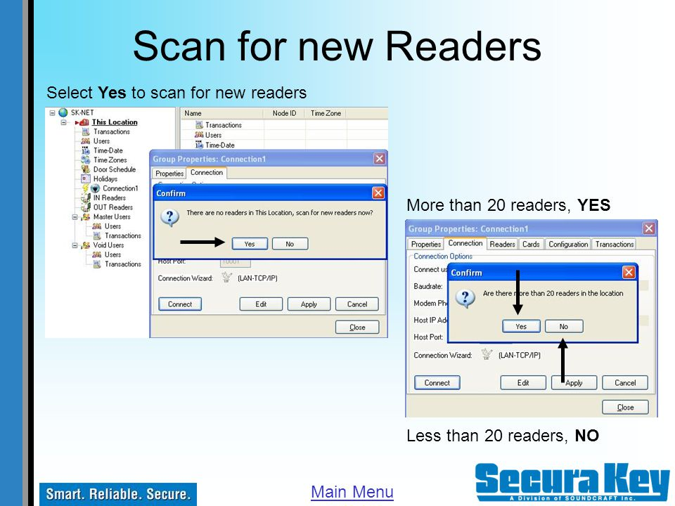 Scan for new Readers Select Yes to scan for new readers
