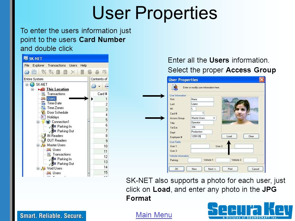 User Properties To enter the users information just point to the users Card Number and double click.