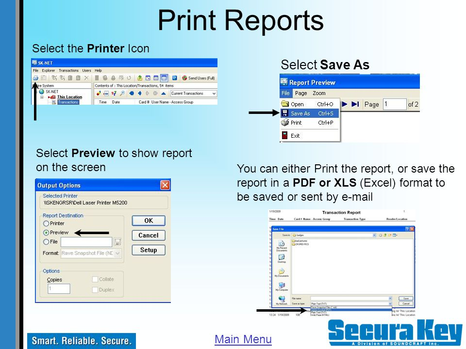 Print Reports Select Save As Select the Printer Icon