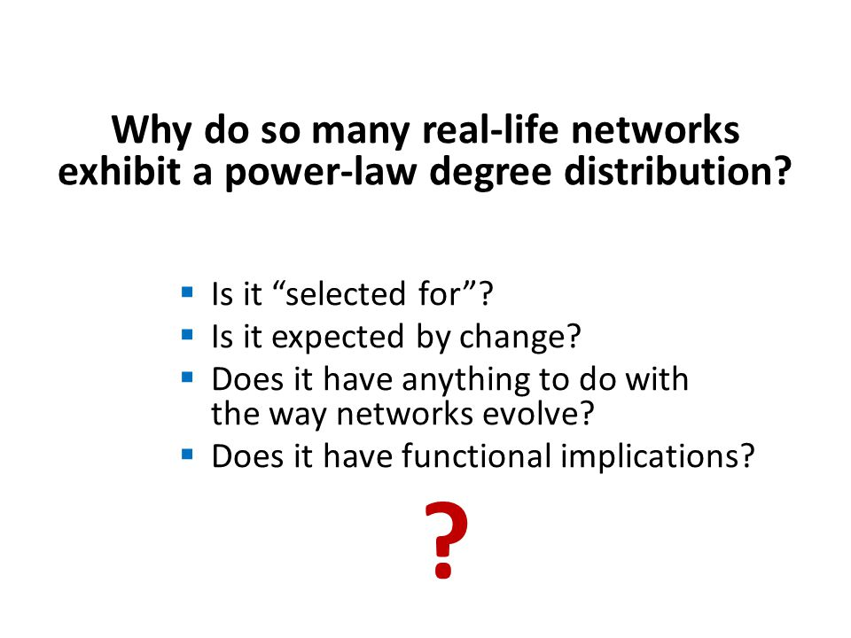 Why do so many real-life networks exhibit a power-law degree distribution