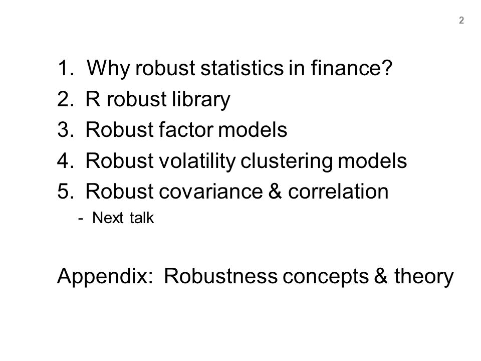 1. Why robust statistics in finance R robust library