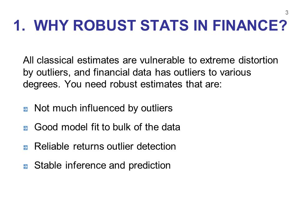 1. WHY ROBUST STATS IN FINANCE