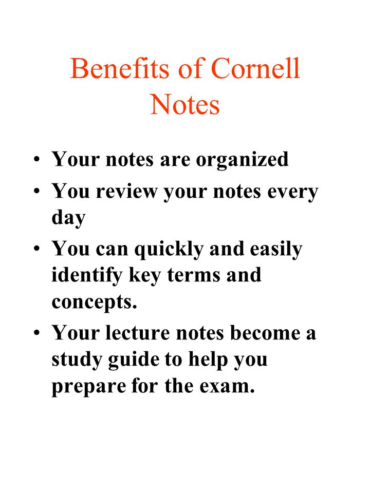 Benefits of Cornell Notes