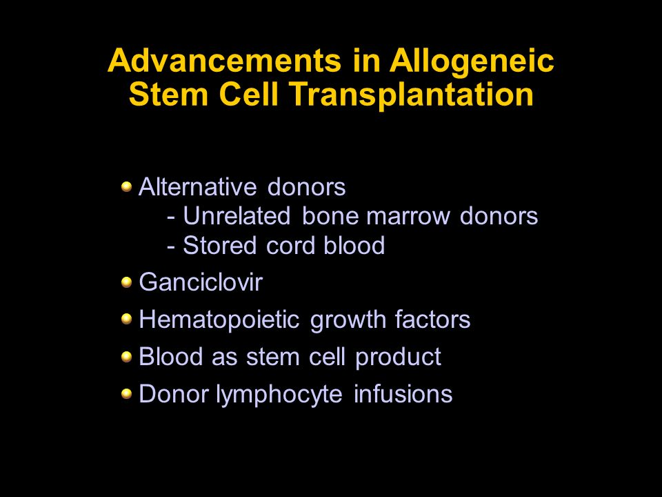 Advancements in Allogeneic Stem Cell Transplantation