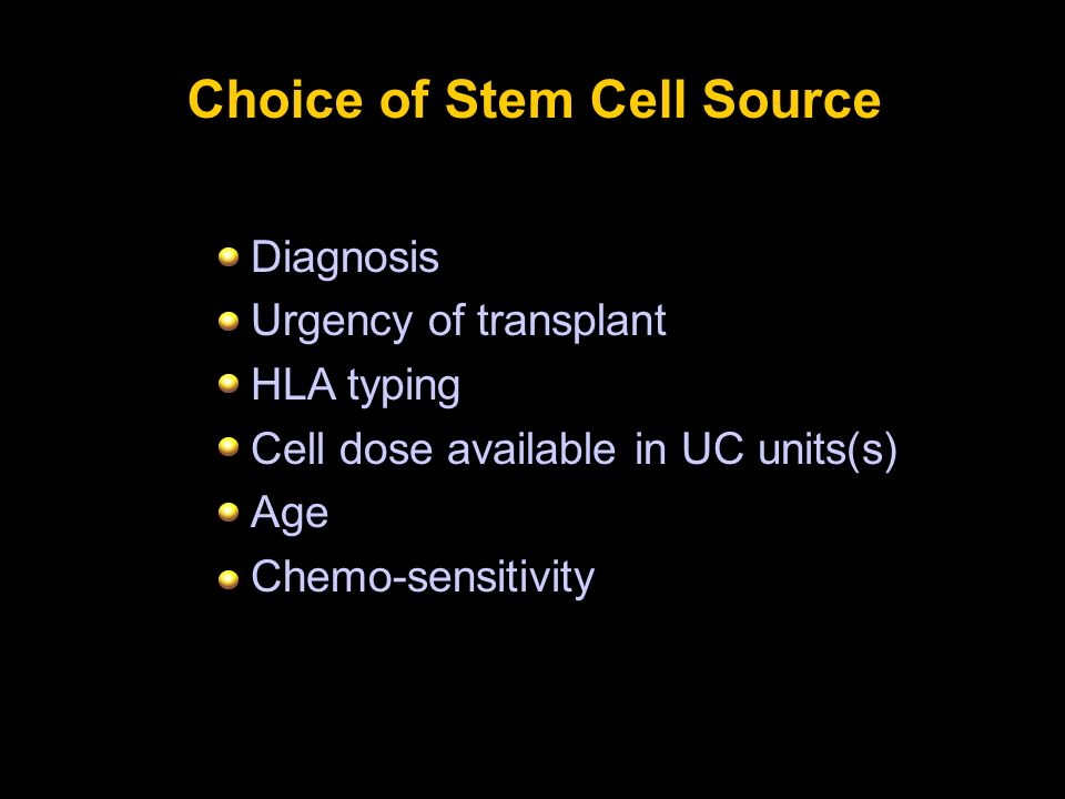 Choice of Stem Cell Source