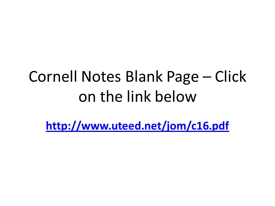 Cornell Notes Blank Page – Click on the link below