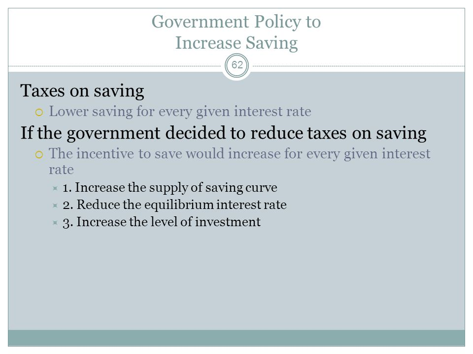 Government Policy to Increase Saving