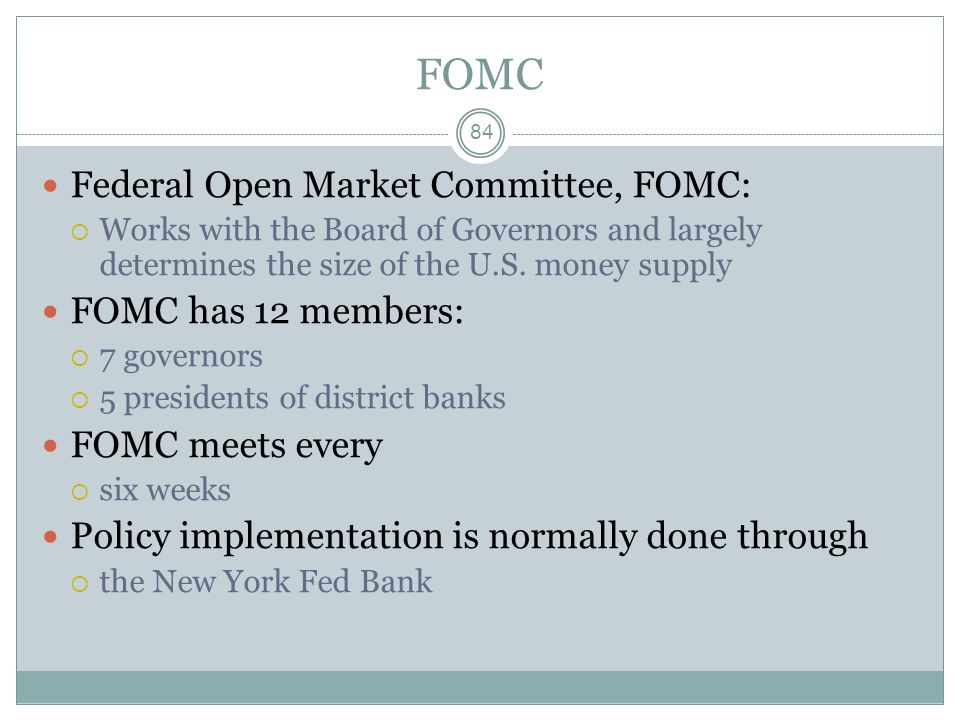 FOMC Federal Open Market Committee, FOMC: FOMC has 12 members: