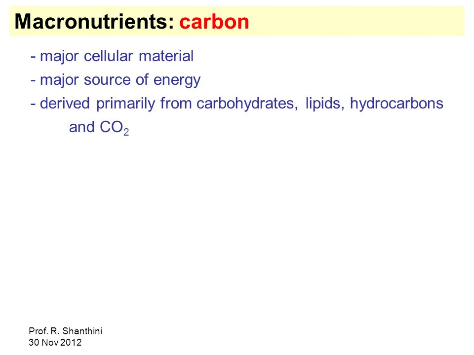 Macronutrients: carbon
