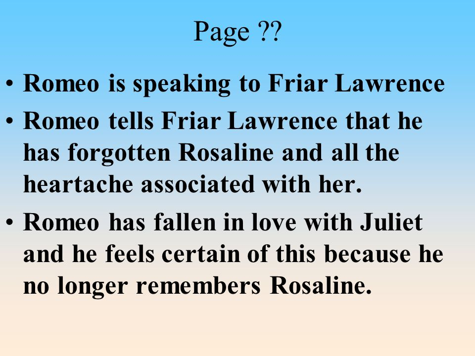 Page Romeo is speaking to Friar Lawrence