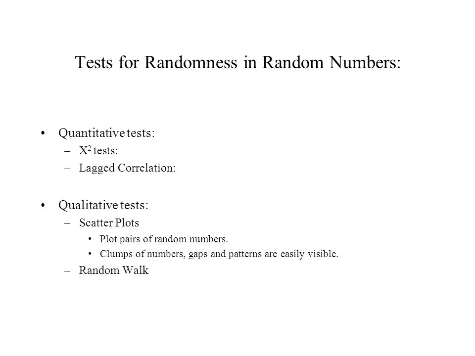 Tests for Randomness in Random Numbers: