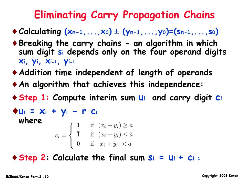 Eliminating Carry Propagation Chains