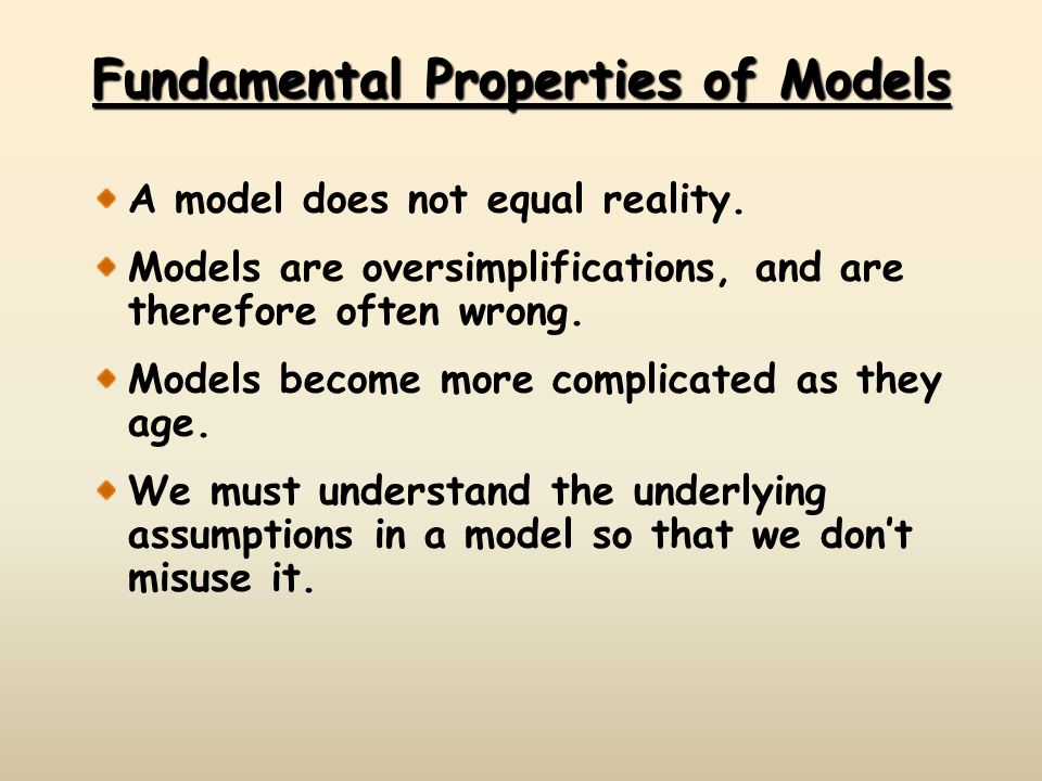 Fundamental Properties of Models