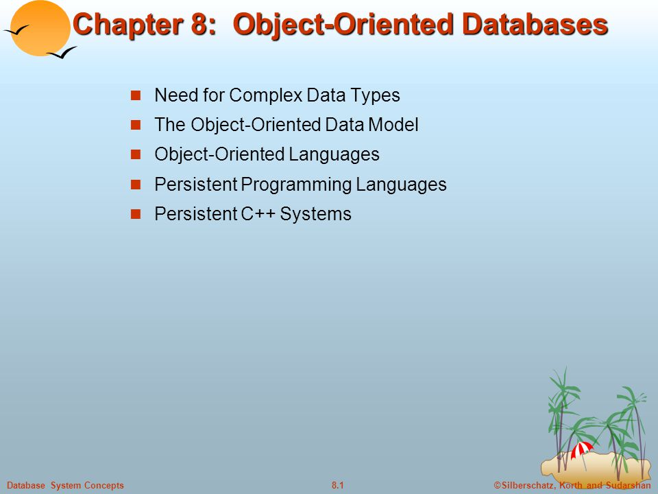 Chapter 8: Object-Oriented Databases