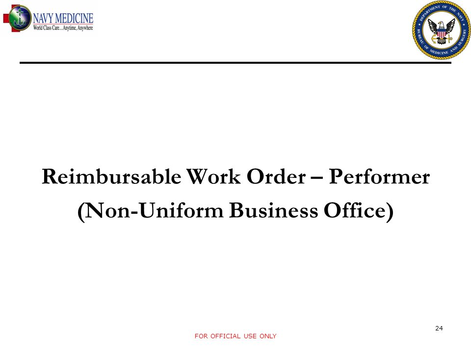 Reimbursable Work Order – Performer (Non-Uniform Business Office)