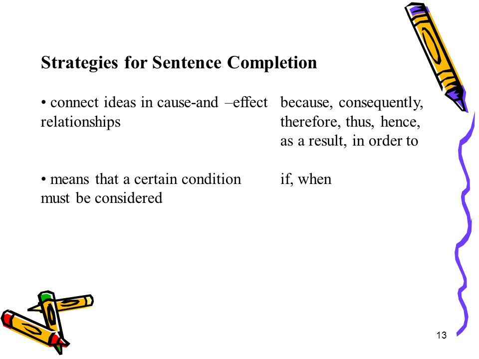 Strategies for Sentence Completion