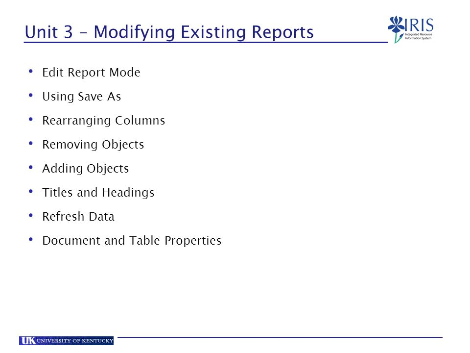 Unit 3 – Modifying Existing Reports