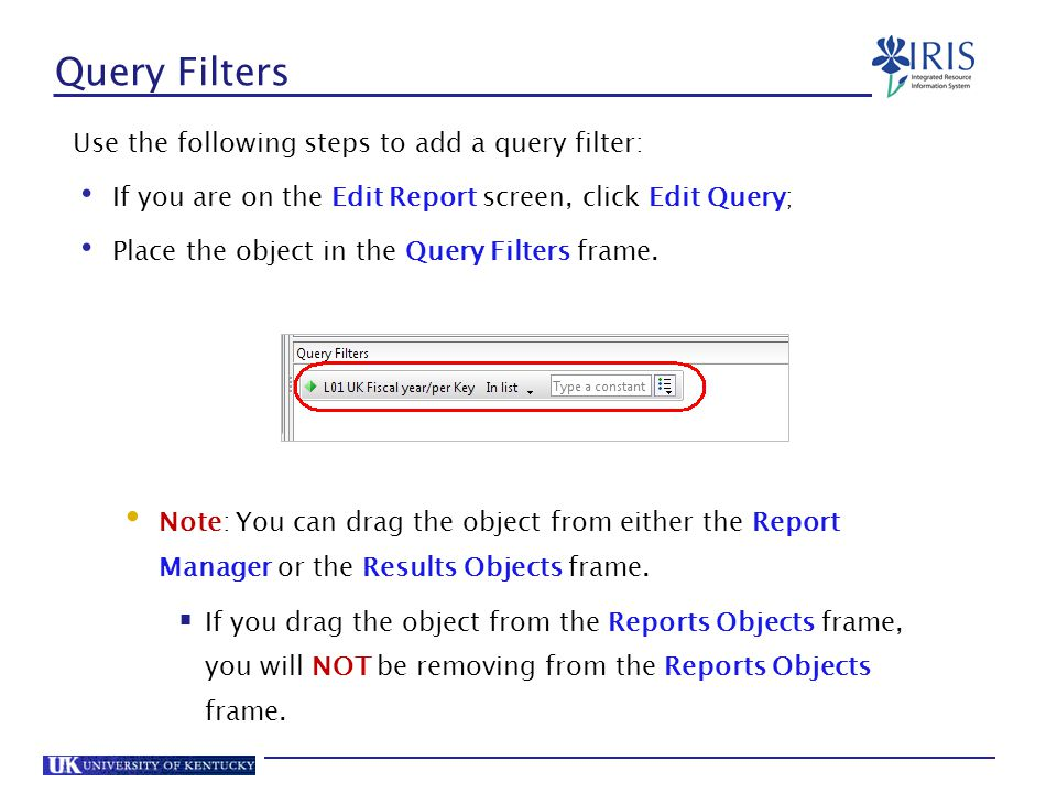 Query Filters Use the following steps to add a query filter: