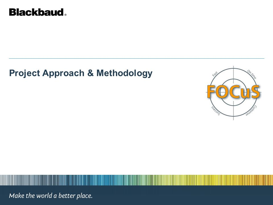 Project Approach & Methodology