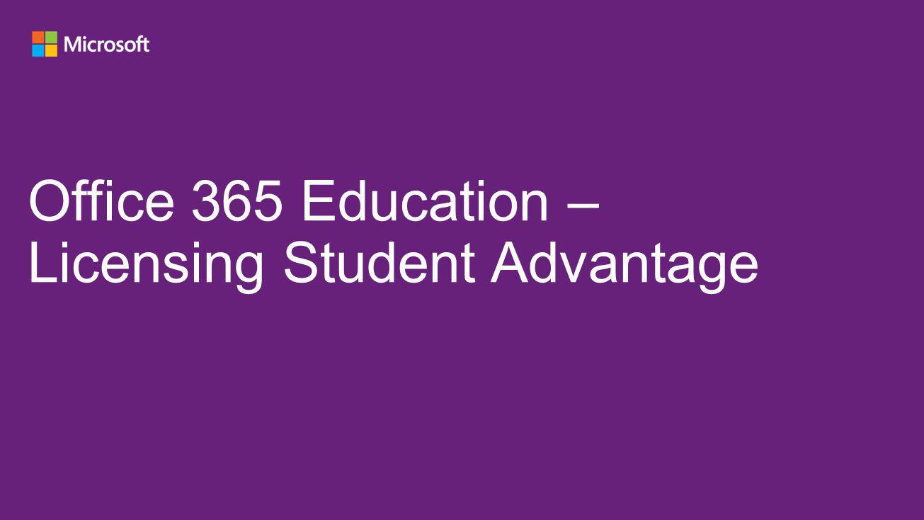 Office 365 Education – Licensing Student Advantage