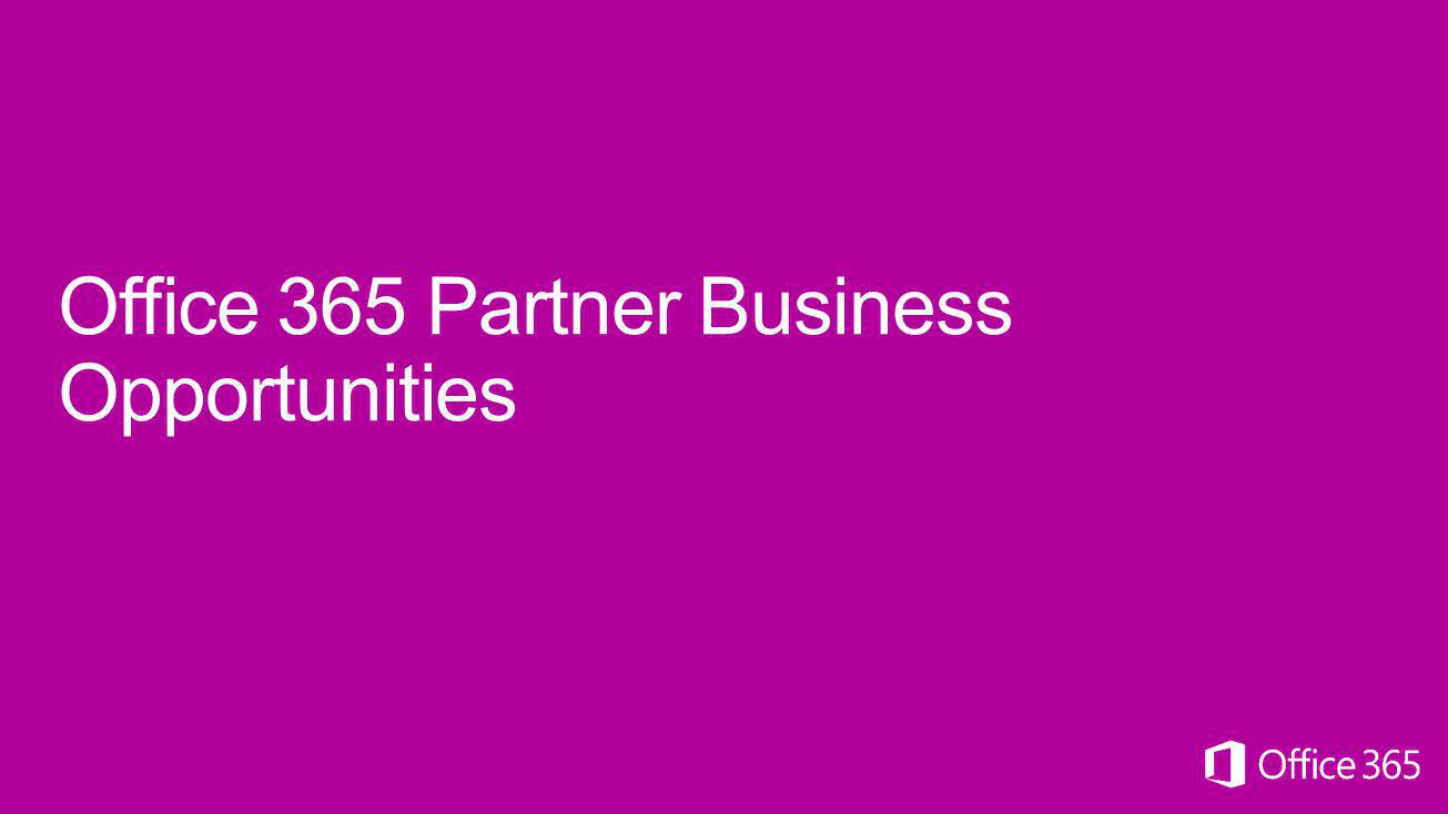 Office 365 Partner Business Opportunities