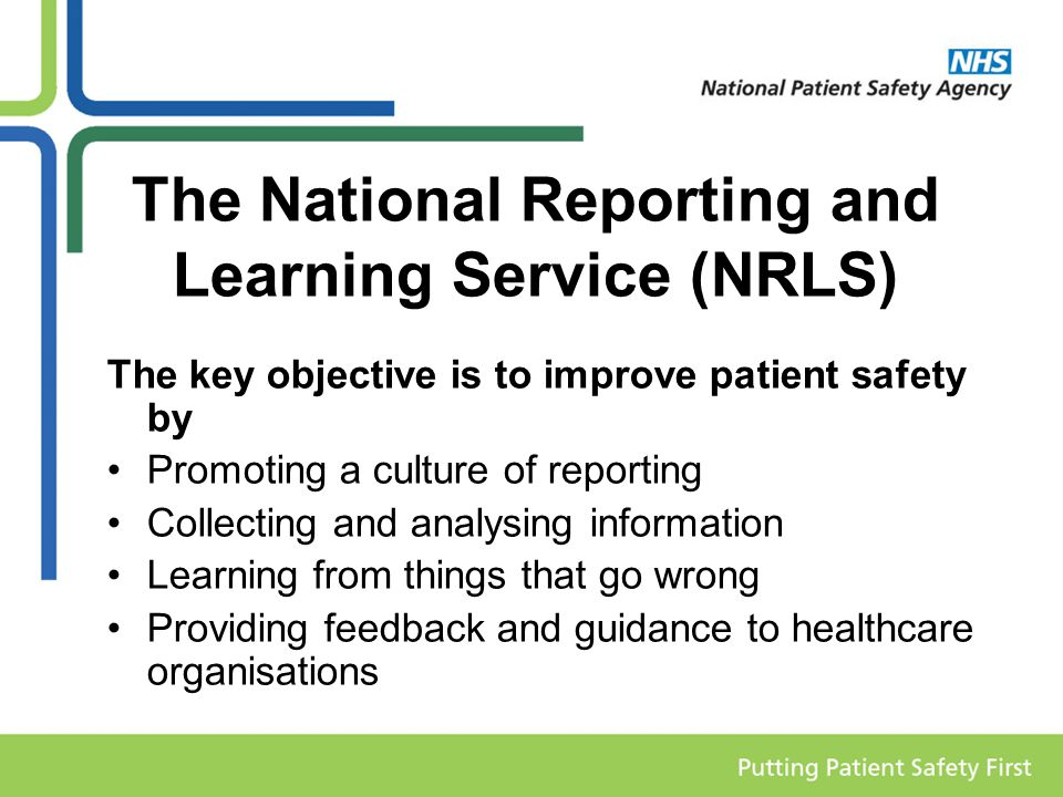 The National Reporting and Learning Service (NRLS)