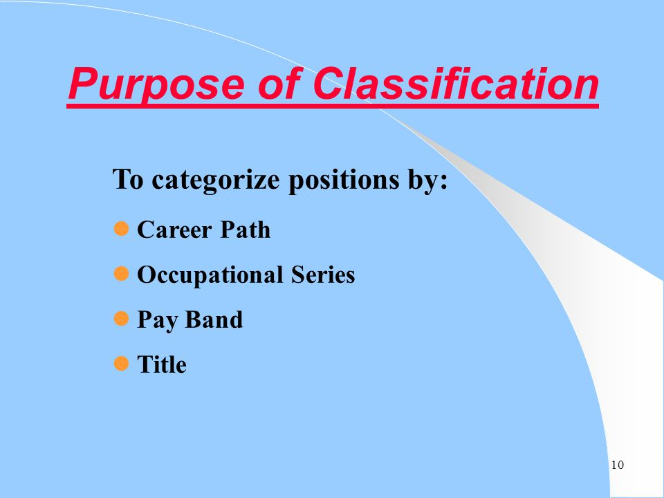 Purpose of Classification
