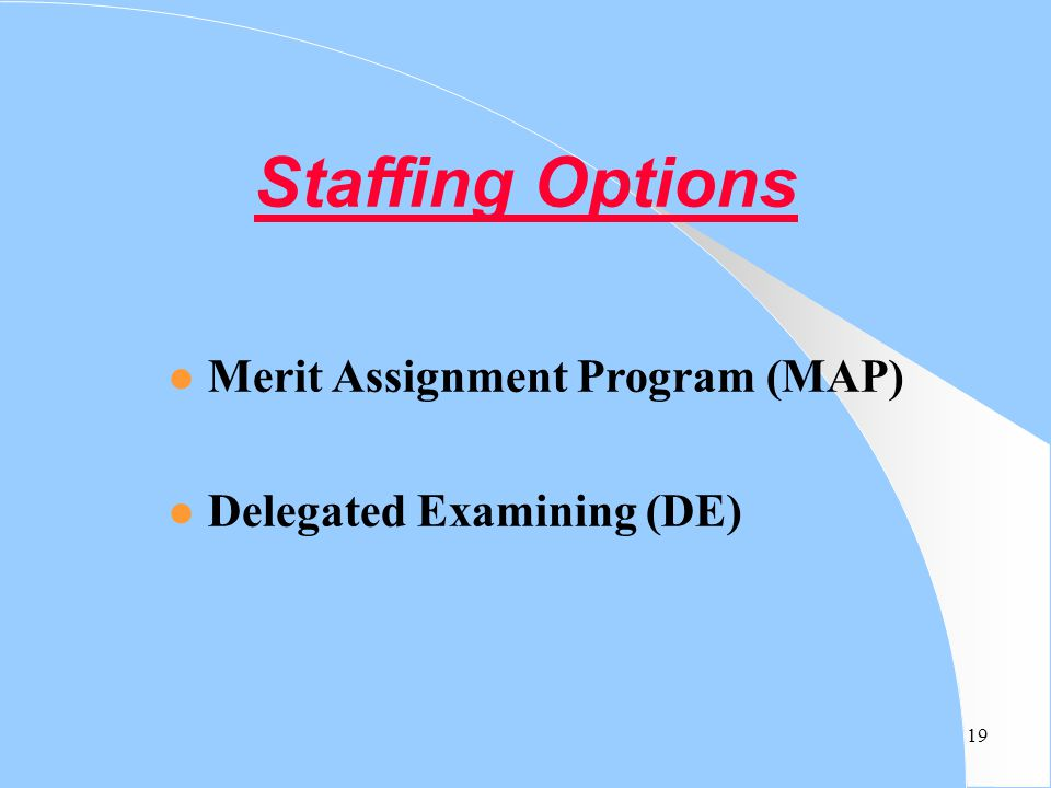 Staffing Options Merit Assignment Program (MAP)
