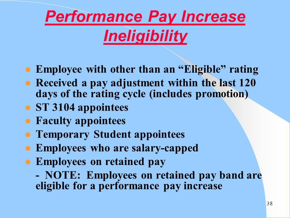 Performance Pay Increase Ineligibility